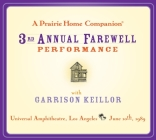 A Prairie Home Companion: The 3rd Annual Farewell Performance Cover Image