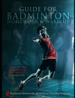 Guide to Badminton Homework & Warm Up Cover Image