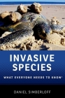 Invasive Species: What Everyone Needs to Know(r) Cover Image