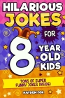 Hilarious Jokes For 8 Year Old Kids Cover Image