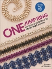 One Jump Ring: Endless Possiblilities for Chain Mail Jewelry Cover Image