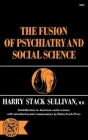 The Fusion of Psychiatry and Social Science Cover Image