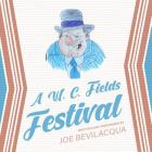 A W. C. Fields Festival Cover Image