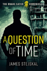A Question of Time: A Cold War Spy Thriller Cover Image