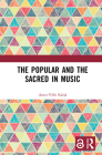 The Popular and the Sacred in Music Cover Image