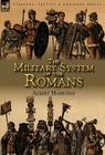 The Military System of the Romans Cover Image
