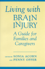 Living with Brain Injury: Guide/Families (Heritage) Cover Image