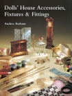 Dolls' House Accessories, Fixtures & Fittings Cover Image
