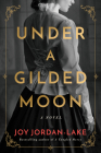Under a Gilded Moon Cover Image