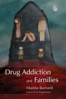 Drug Addiction and Families Cover Image