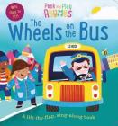 Peek and Play Rhymes: The Wheels on the Bus Cover Image