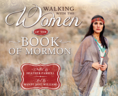 Walking with the Women of the Book of Mormon Cover Image
