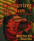 Gathering the Sun: An Alphabet in Spanish and English Cover Image