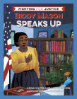 Biddy Mason Speaks Up Cover Image