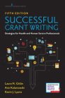 Successful Grant Writing: Strategies for Health and Human Service Professionals Cover Image
