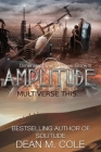 Amplitude: A Post-Apocalyptic Thriller (Dimension Space Book Three) Cover Image
