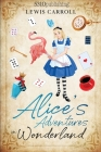 Alice's Adventures in Wonderland (Revised and Illustrated) Cover Image