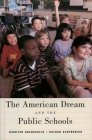The American Dream and the Public Schools Cover Image