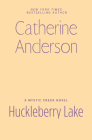 Huckleberry Lake (Mystic Creek #6) Cover Image