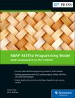 ABAP Restful Programming Model: ABAP Development for SAP S/4hana Cover Image