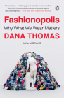 Fashionopolis: Why What We Wear Matters Cover Image