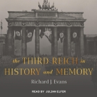 The Third Reich in History and Memory Lib/E Cover Image