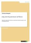 Jung und Alt gemeinsam auf Reisen: Durch die Altersunterschiede entstehende Anforderungen an die Produktgestaltung Cover Image
