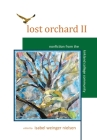 Lost Orchard II: Nonfiction from the Kirkland College Community Cover Image
