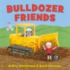 Bulldozer Friends (Digger Man #4) Cover Image