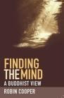 Finding the Mind: A Buddhist View Cover Image