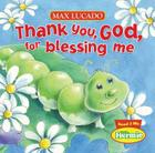 Thank You, God, for Blessing Me (Max Lucado's Little Hermie) Cover Image