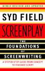 Screenplay: The Foundations of Screenwriting Cover Image