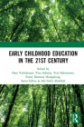 Early Childhood Education in the 21st Century: Proceedings of the 4th International Conference on Early Childhood Education (Icece 2018), November 7, Cover Image