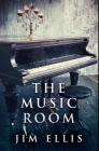 The Music Room: Premium Hardcover Edition Cover Image