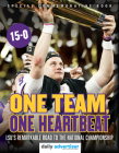 One Team, One Heartbeat: LSU's Remarkable Road to the National Championship Cover Image