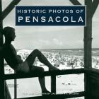 Historic Photos of Pensacola Cover Image