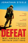 Defeat: Why America and Britain Lost Iraq Cover Image