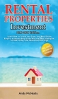 Rental Properties Investment: 2019-2020 edition - Learn How to Create and Grow Your Real Estate Empire: a Step-by-Step Guide with the best strategie Cover Image