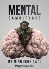 Mental Camouflage: My Mind Gone AWOL Cover Image