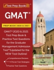 GMAT Prep Book 2020 & 2021: GMAT 2020 & 2021 Test Prep Book & Practice Test Questions for the Graduate Management Admission Test [Updated for the Cover Image