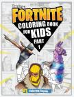 Fortnite Coloring Book (Part 1): (unofficial Fortnite Coloring Book for Kids 70+ Page Collection) Cover Image