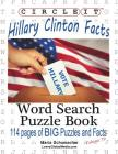 Circle It, Hillary Clinton Facts, Word Search, Puzzle Book Cover Image