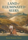 Land of Illuminated Seers: The Great Dawn of Brahmgyan - A Nirmala Scripture Cover Image
