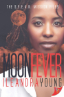 Moon Fever (Spear #2) Cover Image