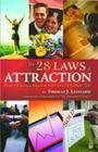 The 28 Laws of Attraction: Stop Chasing Success and Let It Chase You Cover Image