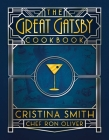 The Great Gatsby Cookbook: Five Fabulous Roaring '20s Parties Cover Image