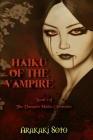 Haiku of the Vampire: Book 1 of The Vampire Haiku Chronicles Cover Image