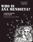 Who Is Ana Mendieta? (Blindspot Graphics) Cover Image