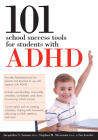 101 School Success Tools for Students with ADHD Cover Image