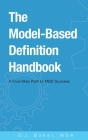 The Model-Based Definition Handbook: A Four-Step Path to MBD Success Cover Image